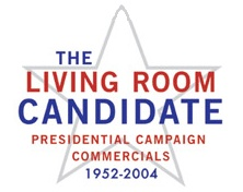 The Living Room Candidate A Great Site With Historic Commercials From Every Presidential Election Since Eisenhower